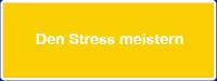 Den Stress meistern